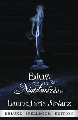 Blue Is for Nightmares By Stolarz, Laurie Faria