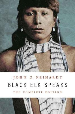 Black Elk Speaks By Neihardt, John G./ Deloria, Philip J. (INT)/ Deloria, Vine (FRW)